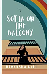 Sofia on the Balcony: flash reads by Himanshu Goel Kindle Edition