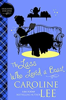 The Lass Who Loved a Beast (Highlander Ever After Book 3) (English Edition)