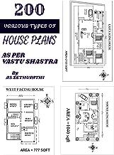 200 various types of House plans: As per Vastu Shastra