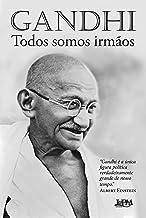 Todos somos irmãos: reflexões autobiográficas (Portuguese Edition)