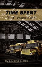 Time Spent (313 Book 2) (English Edition)