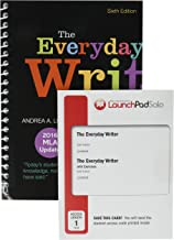 The Everyday Writer (Spiral) with 2016 MLA Update 6e & LaunchPad Solo for The Everyday Writer and The Everyday Writer with Exercises 6e (Six Month Access)