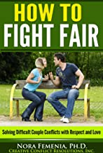 Best how to fight fair in your marriage Reviews