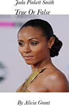 Jada Pinkett-Smith True or False