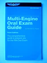 Multi-Engine Oral Exam Guide: The Comprehensive Guide to Prepare You for the FAA Oral Exam