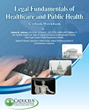 Legal Fundamentals of Healthcare and Public Health