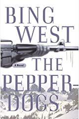 The Pepperdogs: A Novel Kindle Edition