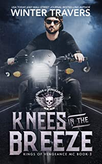 Knees in the Breeze (Kings of Vengeance MC Book 3)
