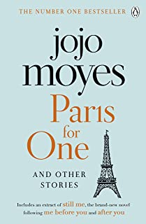 Paris for One and Other Stories: Discover the author of Me Before You, the love story that captured