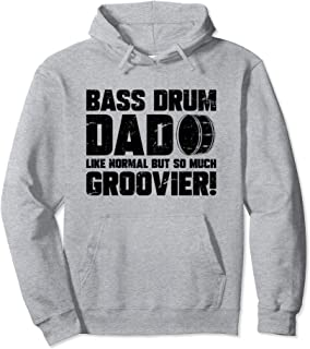 Marching School Band Drummer Funny Bass Drum Dad  Pullover Hoodie
