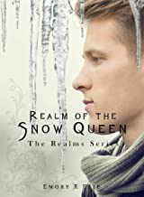 Realm of the Snow Queen (The Realms Series Book 5)