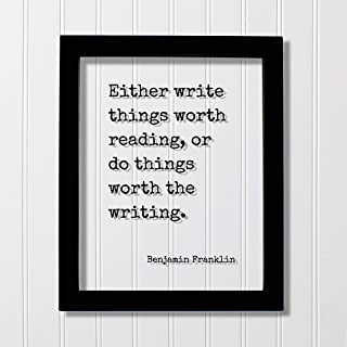 Best either write things worth reading Reviews