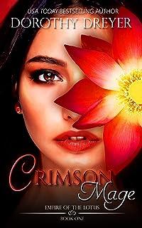 Crimson Mage (Empire of the Lotus Book 1)