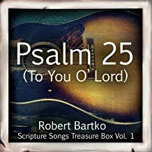 Psalm 25 (To You O' Lord) - Single