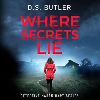 Where Secrets Lie: DS Karen Hart, Book 2