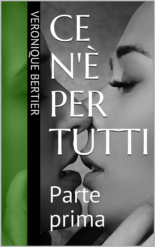 千スプリット暴露Ce n'è per tutti: Parte prima (Italian Edition)