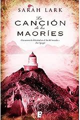 La canción de los maoríes (Trilogía de la Nube Blanca 2) (Trilogía a Sarah Lark- 0003 (NB GRANDES NOVELAS)) Versión Kindle