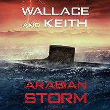 Arabian Storm: The Hunter Killer Series, Book 5