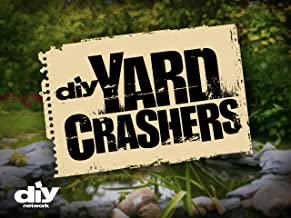Yard Crashers Season 6