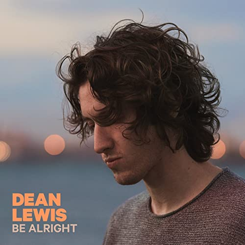 Be Alright [Explicit] de Dean Lewis en Amazon Music
