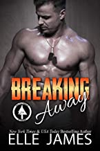 Breaking Away (Delta Force Strong Book 3)