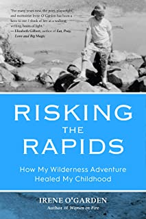 Risking the Rapids: How My Wilderness Adventure Healed My Childhood