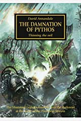 The Damnation of Pythos (The Horus Heresy Book 30) Kindle Edition
