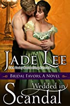 Wedded in Scandal (A Bridal Favors Novel)
