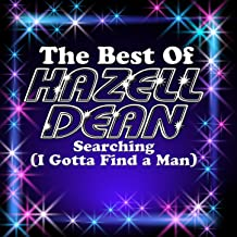 Searching (I Got to Find a Man) - The Best Of Hazell Dean