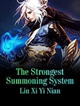 The Strongest Summoning System: Volume 11