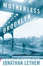 Motherless Brooklyn: A Novel (Vintage Contemporaries)