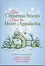 True Christmas Stories From the Heart of Appalachia