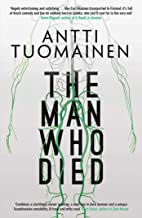 antti tuomainen the man who died
