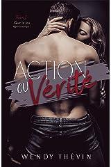 Action ou vérité: Tome 1 : que le jeu commence ! Format Kindle