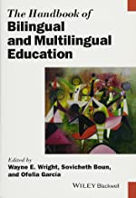 The Handbook of Bilingual and Multilingual Education (Blackwell Handbooks in Linguistics)