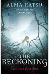 The Reckoning: (Book 2 of The Immortal Trilogy) (The Taker Trilogy) (English Edition) eBook Kindle