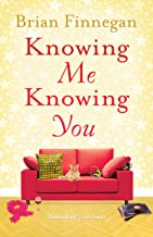 Knowing Me, Knowing You: A funny, touching rom com to everyone's favourite soundtrack (English Edition)