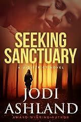 Seeking Sanctuary: Mystery Romance (A U-District Novel Book 3) Kindle Edition
