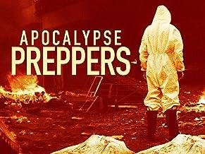 Apocalypse Preppers - Season 1