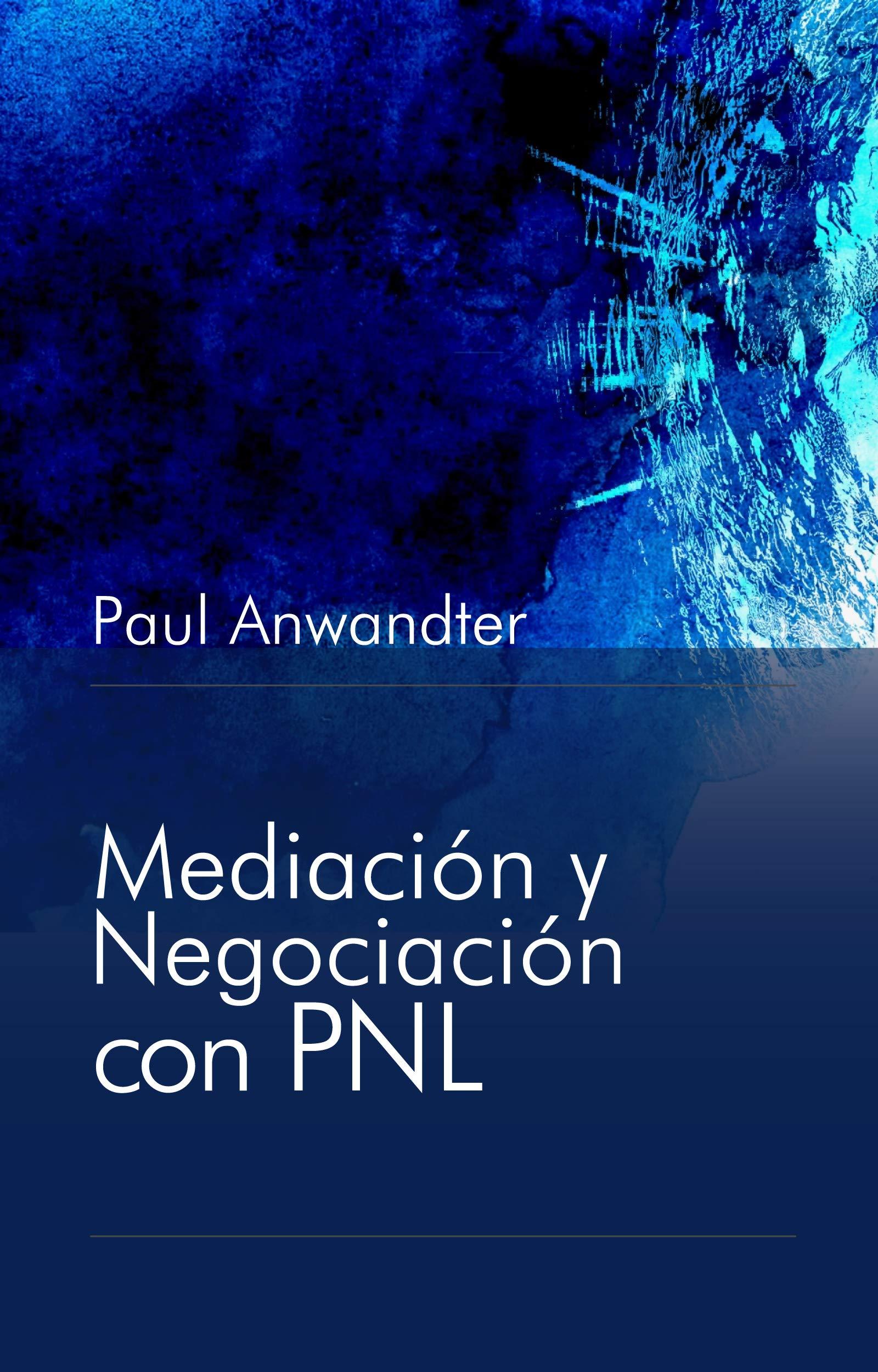 Mediación y Negociación con PNL (Spanish Edition)