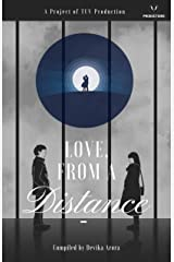 Love, from a distance: so close that it appears so distant Kindle Edition