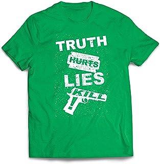 lepni.me Camisetas Hombre La Verdad Duele la Mentira Mata! Estilo Callejero