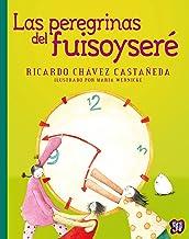 Las peregrinas del fuisoyseré (A la Orilla del Viento nº 188) (Spanish Edition)
