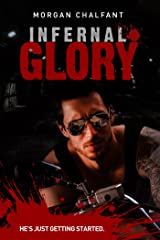 Infernal Glory (Book 2 Glory Series) Kindle Edition