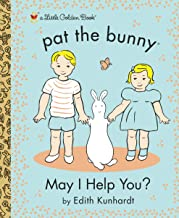 May I Help You? (Pat the Bunny) (Little Golden Book)