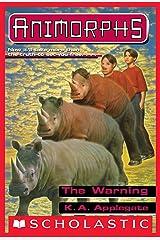 The Warning (Animorphs #16) Kindle Edition