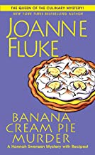 Banana Cream Pie Murder (A Hannah Swensen Mystery Book 21)