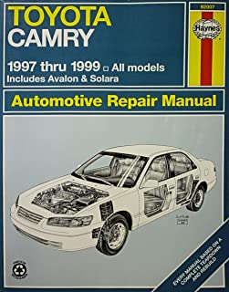 Toyota Camry Automotive Repair Manual: Models Covered : All Toyota Camry, Avalon and Camry Solara Models 1997 Through 1999 (Haynes Automotive Repair Manual Series)