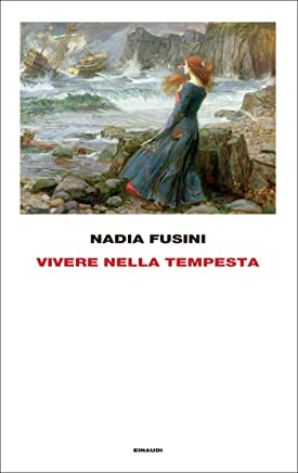 Vivere nella tempesta (Frontiere Einaudi)