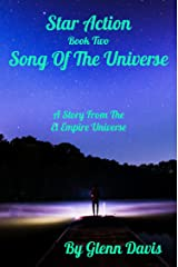 Star Action #2: Song Of The Universe Kindle Edition